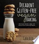 Decadent Gluten Free Vegan Baking