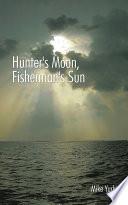 Hunter s Moon  Fisherman s Sun