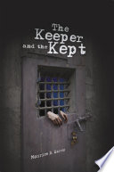 The Keeper and the Kept