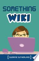 Something Wiki
