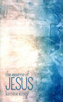 The Essence of Jesus