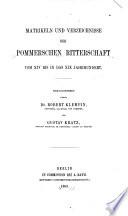 Matrikeln und Verzeichnisse der Pommerschen Ritterschaft vom XIV bis in das XIX Jahrhundert
