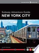 Subway Adventure Guide  New York City
