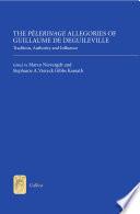 The P  lerinage Allegories of Guillaume de Deguileville
