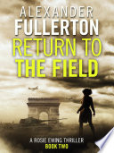 Return to the Field And Rosie Ewing Is Returning