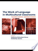 The Work of Language in Multicultural Classrooms