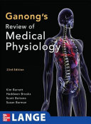 Ganong S Review Of Medical Physiology Enhanced Eb