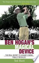 Ben Hogan s Magical Device