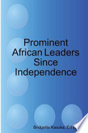 Prominent African Leaders Since Independence
