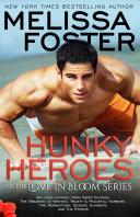 Hunky Heroes of the Love in Bloom Series