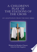 A Children s Play of the Stations of the Cross