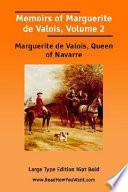 Memoirs of Marguerite De Valois