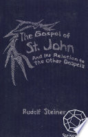 The Gospel of St  John and Its Relation to the other Gospels