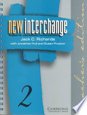 New Interchange Teacher's Edition 2 : learners of english from the beginning to...