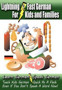 Lightning-Fast German - For Kids and Families