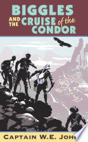 Biggles And Cruise Of The Condor book