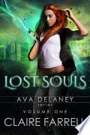 Ava Delaney: Lost Souls