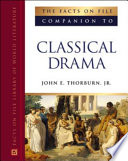 The Facts on File Companion to Classical Drama