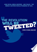 The Revolution Will Be Tweeted?