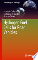 Hydrogen Fuel Cells For Road Vehicles book
