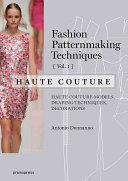 Fashion Patternmaking Techniques   Haute Couture
