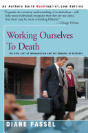Working Ourselves to Death
