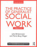 Chapters 8 13  the Practice of Generalist Social Work