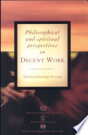 Philosophical and Spiritual Perspectives on Decent Work