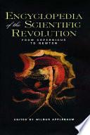 Encyclopedia of the Scientific Revolution