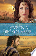 Love in a Broken Vessel   Book  3