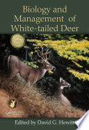Biology and Management of White tailed Deer