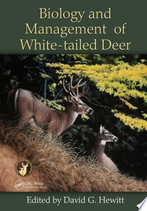 Biology and Management of White-tailed Deer - ISBN:9781482295986