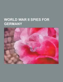 World War Ii Spies for Germany