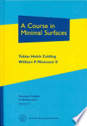 A Course in Minimal Surfaces