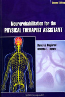 Neurorehabilitation for the Physical Therapist Assistant