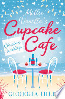 Christmas Weddings  Millie Vanilla   s Cupcake Caf    Book 3