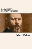 La Politica Como Vocacion  Spanish Edition