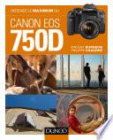 illustration Obtenez le maximum du Canon EOS 750D