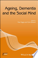 Ageing  Dementia and the Social Mind