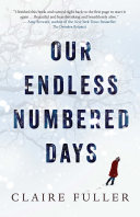 Our Endless Numbered Days :