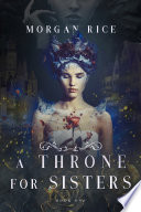A Throne for Sisters  Book One  Book PDF