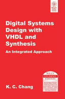 Digital Systems Design With Vhdl And Synthesis  An Integrated Approach