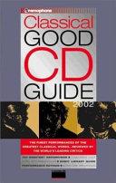Gramophone Classical Good Cd Guide 2002