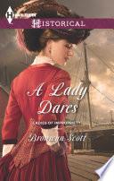 A Lady Dares