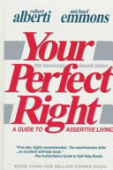 Your Perfect Right Step By Step Procedures Detailed Examples And Exercises Completely Revised