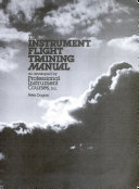 The instrument flight training manual as developed by Professional Instrument Courses  Inc