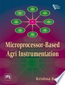 MICROPROCESSOR BASED AGRI INSTRUMENTATION