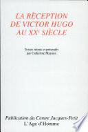 La réception de Victor Hugo au XXe siècle
