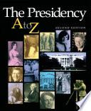 The Presidency A Z