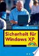 Sicherheit für Windows XP - leichter Einstieg für Senioren